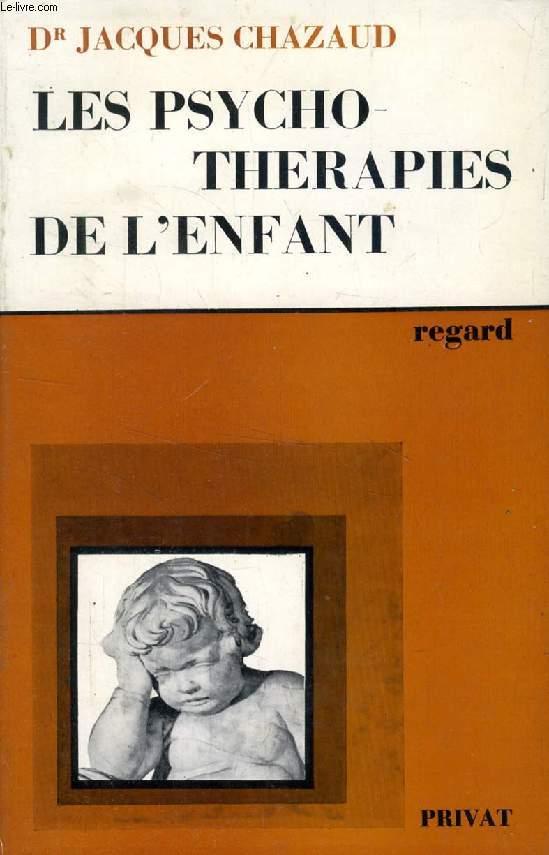 LES PSYCHOTHERAPIES DE L'ENFANT