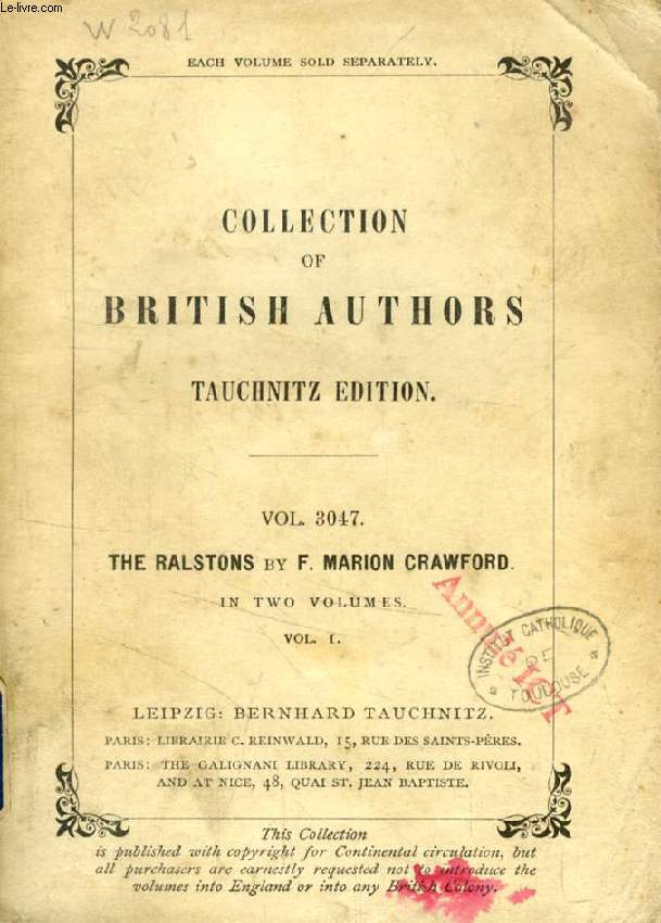 THE RALSTONS, VOL. I (TAUCHNITZ EDITION, COLLECTION OF BRITISH AUTHORS, VOL. 3047)