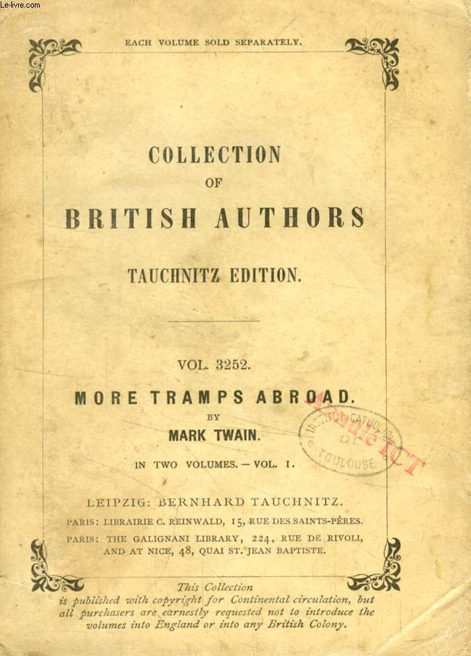 MORE TRAMPS ABROAD, VOL. I (TAUCHNITZ EDITION, COLLECTION OF BRITISH AUTHORS, VOL. 3252)