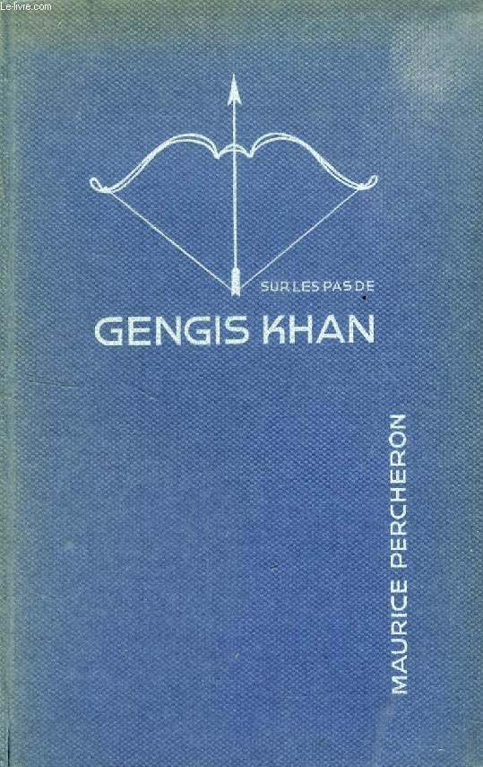 SUR LES PAS DE GENGIS KHAN