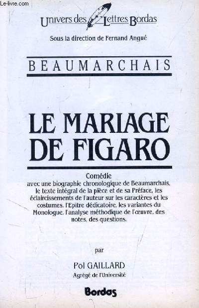 LE MARIAGE DE FIGARO, Comédie