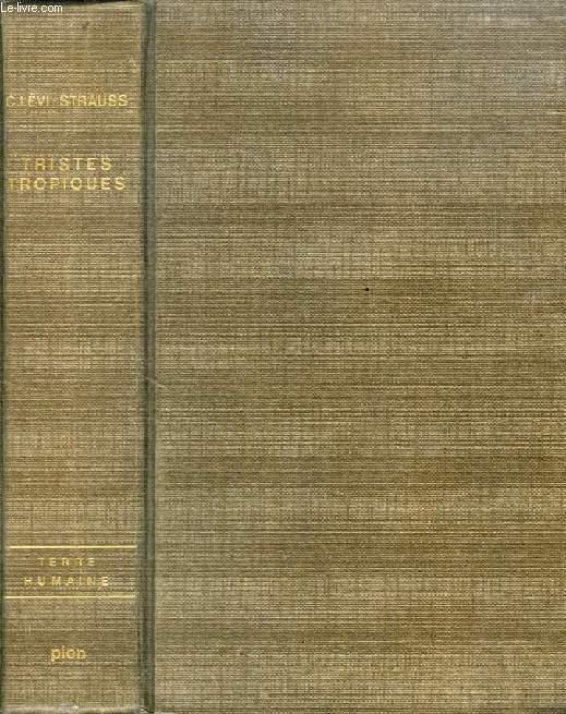 TRISTES TROPIQUES (1re EDITION)