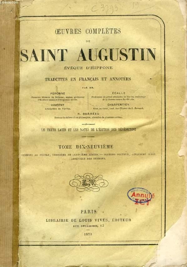 OEUVRES COMPLETES DE SAINT AUGUSTIN EVEQUE D'HIPPONE, TRADUITES EN FRANCAIS ET ANNOTEES, TOME XIX