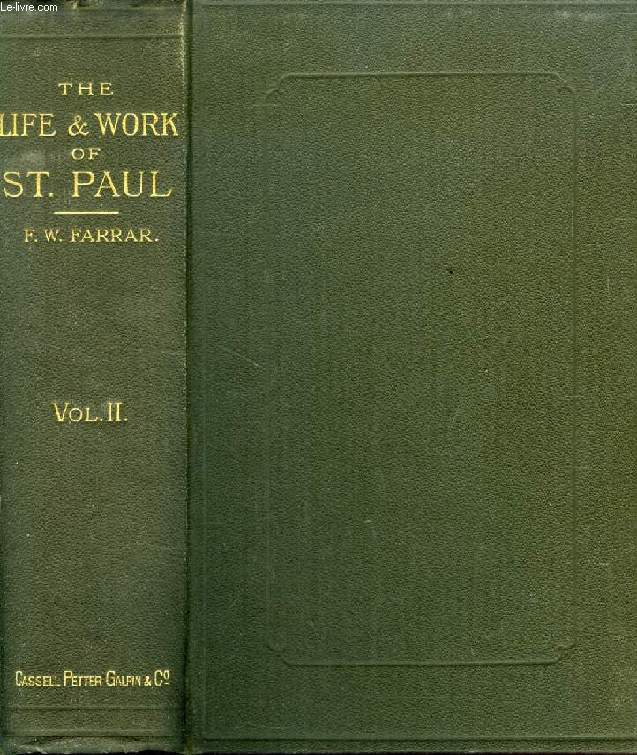 THE LIFE AND WORK OF ST. PAUL, VOL. II