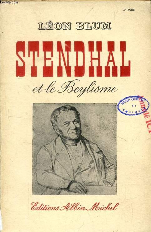 STENDHAL ET LE BEYLISME