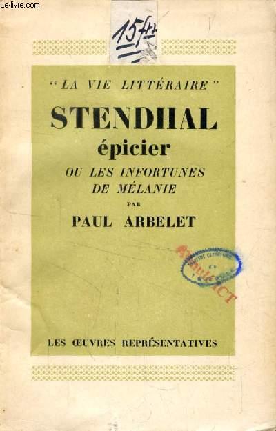 STENDHAL EPICIER, OU LES INFORTUNES DE MELANIE