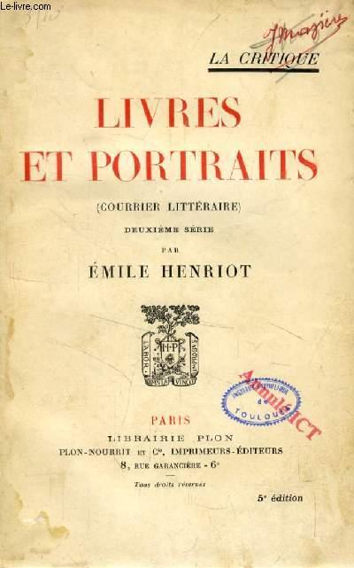 LIVRES ET PORTRAITS (COURRIER LITTERAIRE), 2e SERIE