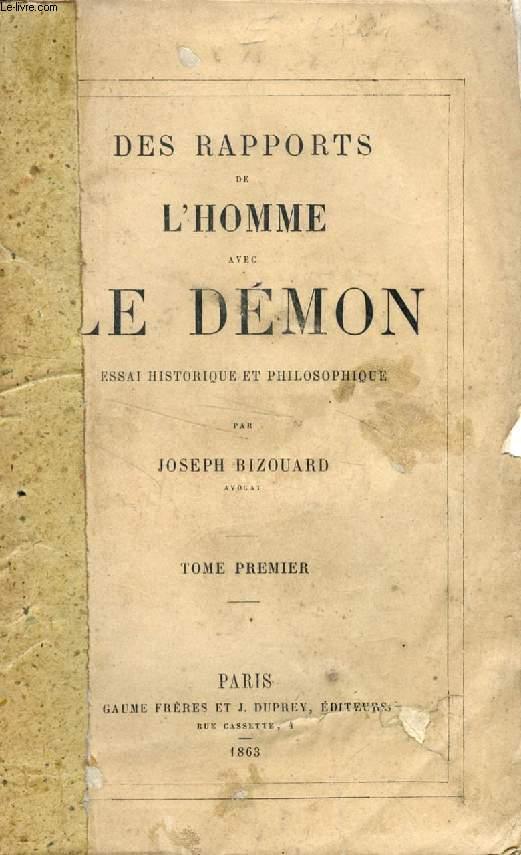 DES RAPPORTS DE L'HOMME AVEC LE DEMON, 6 TOMES, ESSAI HISTORIQUE ET PHILOSOPHIQUE