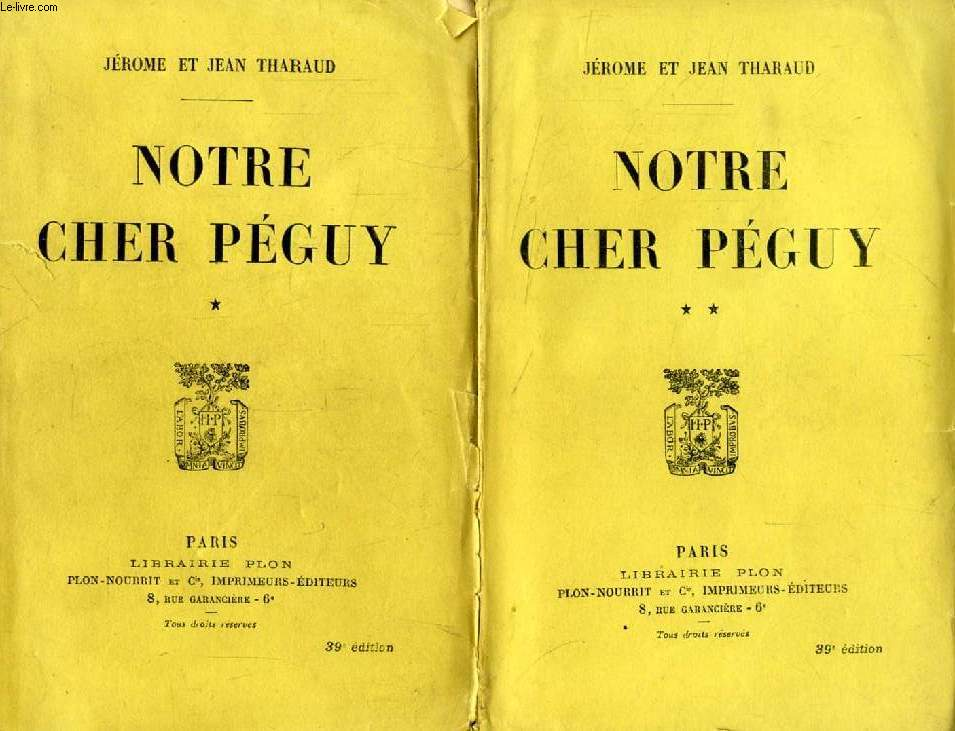NOTRE CHER PEGUY, 2 TOMES