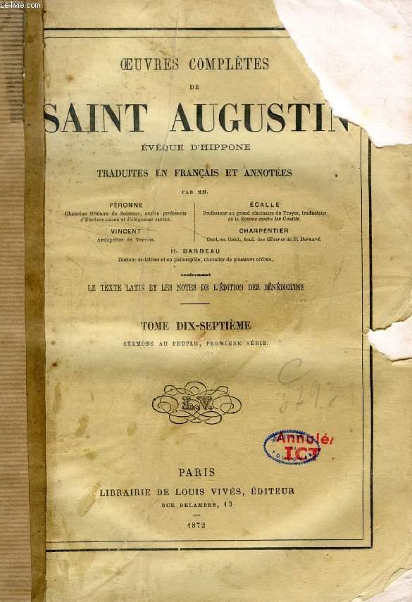 OEUVRES COMPLETES DE SAINT AUGUSTIN EVEQUE D'HIPPONE, TRADUITES EN FRANCAIS ET ANNOTEES, TOME XVII
