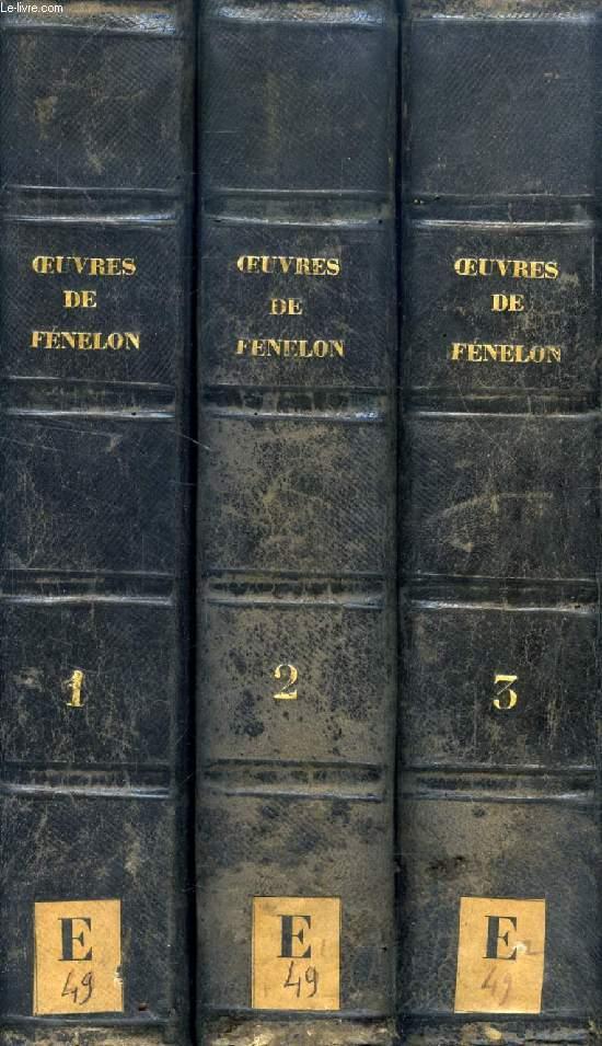 OEUVRES DE FENELON, ARCHEVEQUE DE CAMBRAI, 3 TOMES