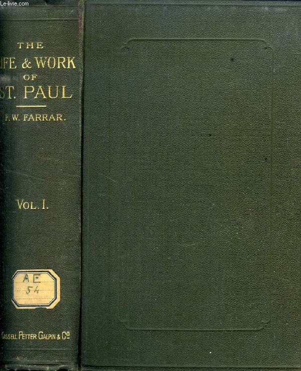 THE LIFE AND WORK OF ST. PAUL, VOL. I
