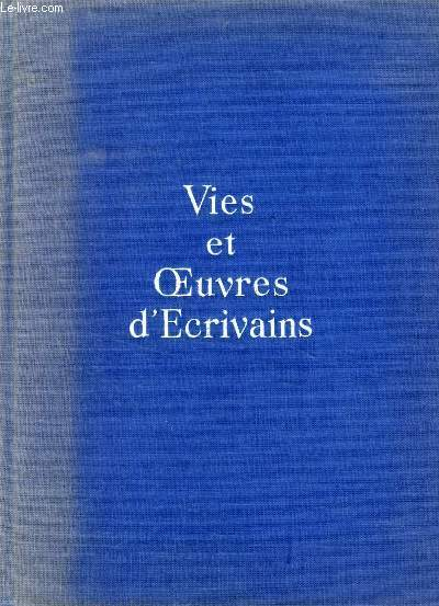 VIES ET OEUVRES D'ECRIVAINS, TOME III