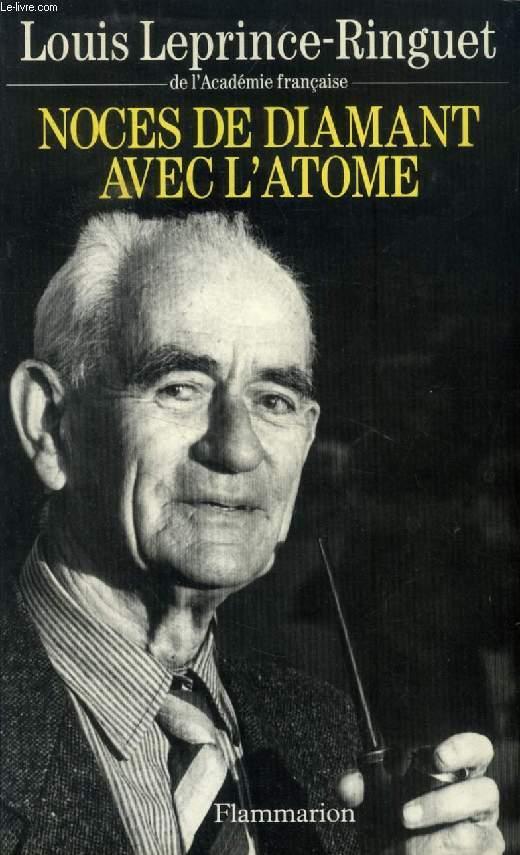 NOCES DE DIAMANT AVEC L'ATOME