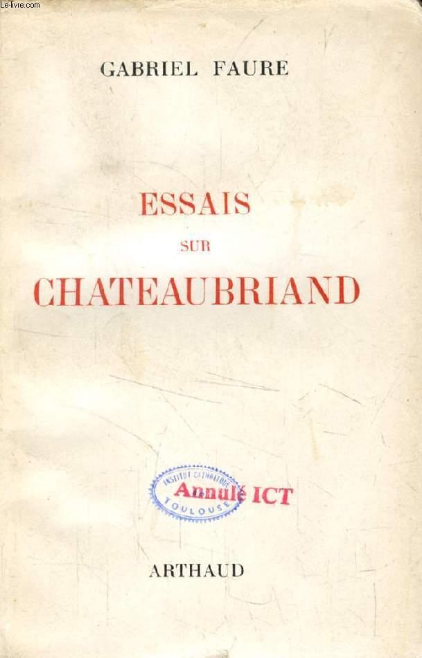 ESSAIS SUR CHATEAUBRIAND