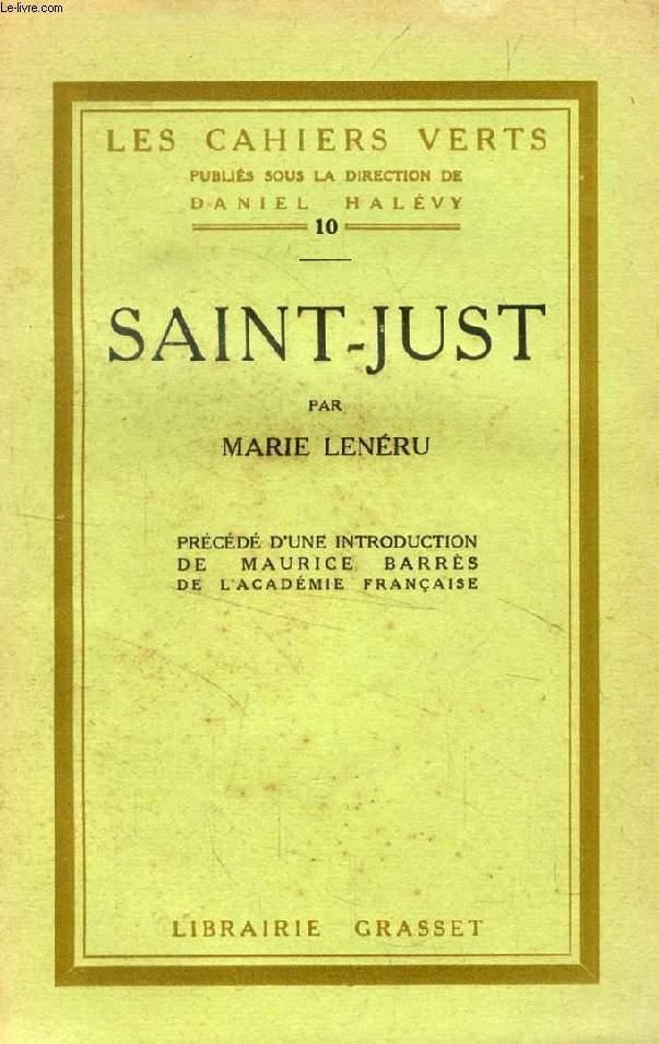 SAINT-JUST (LES CAHIERS VERTS, 10)