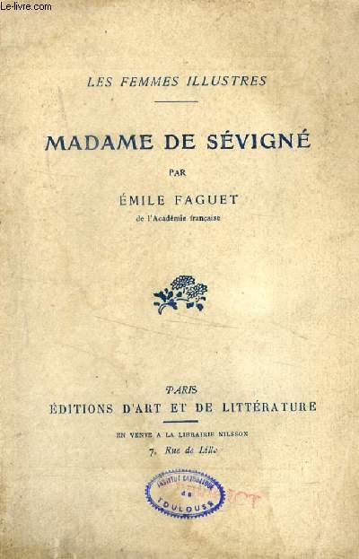 MADAME DE SEVIGNE (Les Femmes Illustres)
