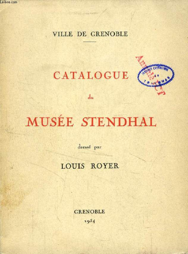 CATALOGUE DU MUSEE STENDHAL