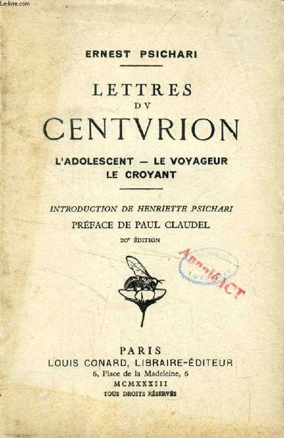 LETTRES DU CENTURION, L'Adolescent, Le Voyageur, Le Croyant