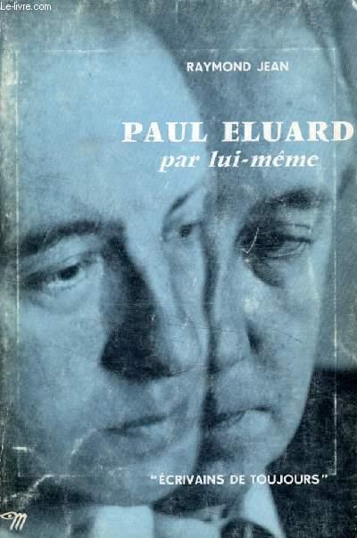 PAUL ELUARD PAR LUI-MEME