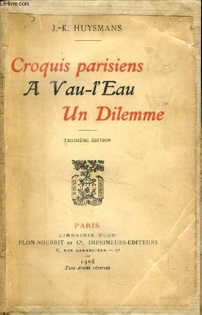 CROQUIS PARISIENS, A VAU-L'EAU, UN DILEMME