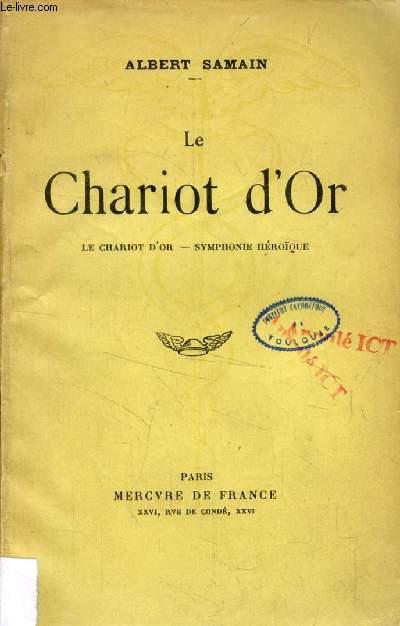 LE CHARIOT D'OR, SYMPHONIE HEROIQUE