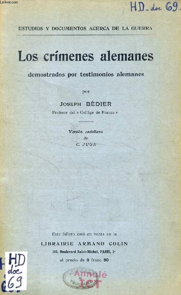LOS CRIMENES ALEMANES DEMOSTRADOS POR TESTIMONIOS ALEMANES