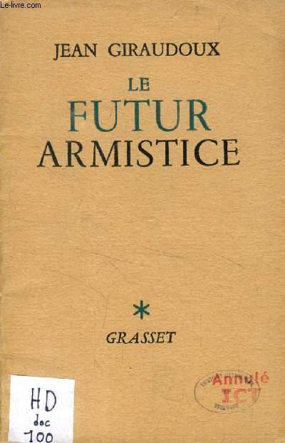 LE FUTUR ARMISTICE