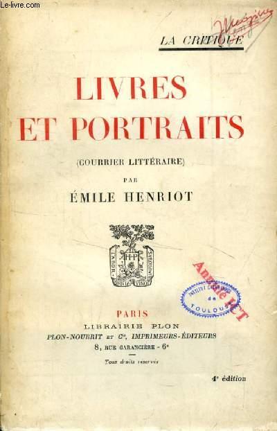 LIVRES ET PORTRAITS (Courrier Littéraire)