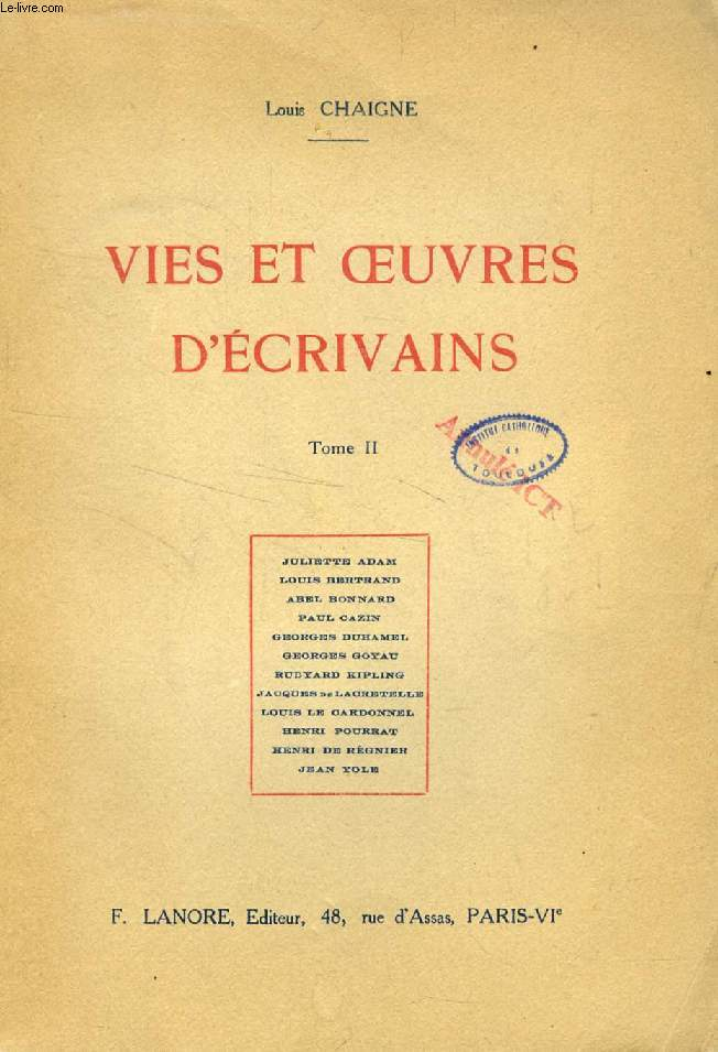 VIES ET OEUVRES D'ECRIVAINS, TOME II