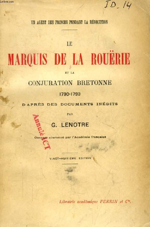 LE MARQUIS DE LA ROUËRIE ET LA CONJURATION BRETONNE, 1790-1793