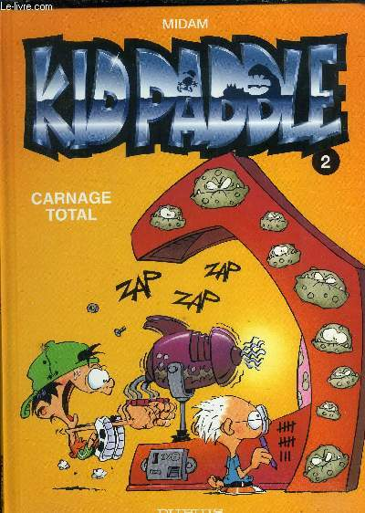 KID PADDLE : TOME 2  : CARNAGE TOTAL