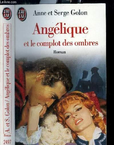 ANGELIQUE N°2497 - ANGELIQUE ET LE COMPLOT DES OMBRES