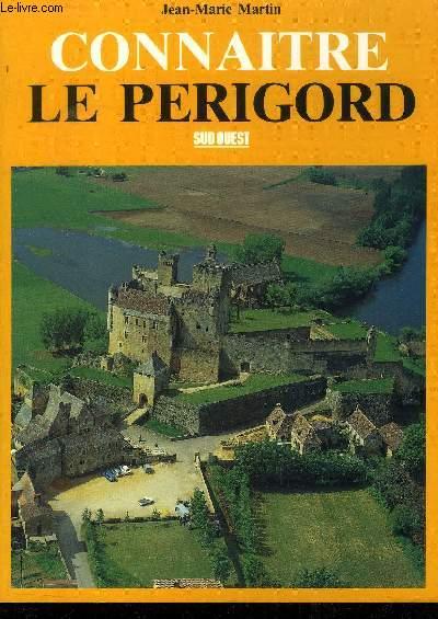 CONNAITRE LE PERIGORD