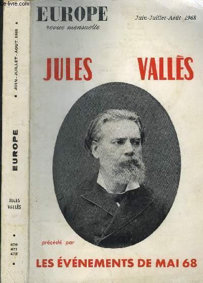 EUROPE - JUIN-JUILLET-AOUT 1968 / REVUE MENSUELLE N°470-471-472 / 46EME ANNEE