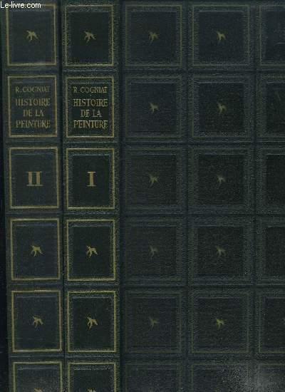 HISTOIRE DE LA PEINTURE / 2 VOLUMES : TOME I ET TOME II