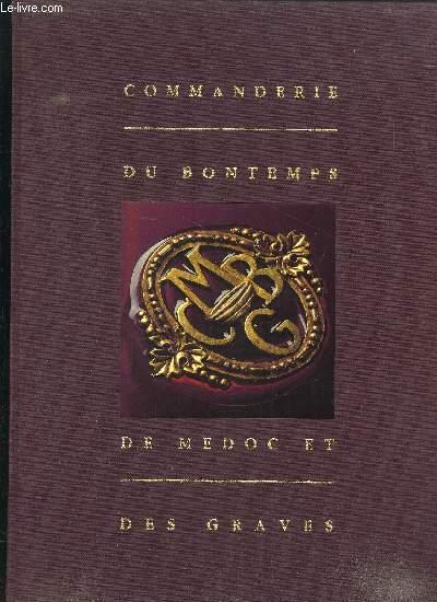 COMMANDERIE DU BONTEMPS DE MEDOC ET DES GRAVES