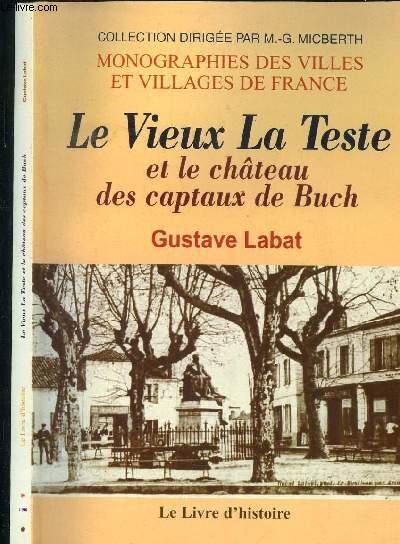 LE VIEUX LA TESTE ET LE CHATEAU DES CAPTAUX DE BUCH