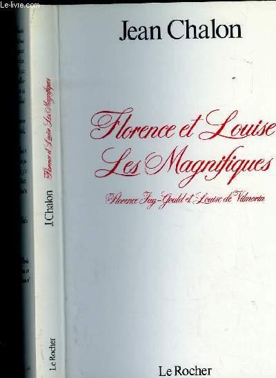 FLORENCE LOUISE - LES MAGNIFIQUES