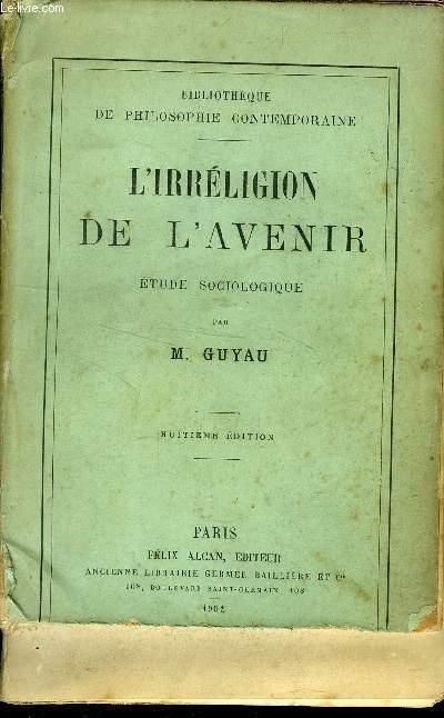 L IRRELIGION DE L AVENIR - ETUDE SOCIOLOGIQUE