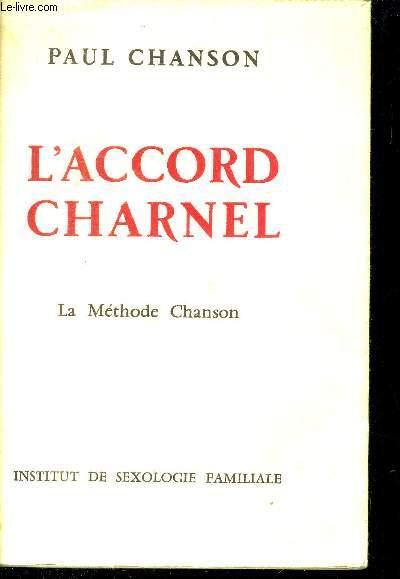 L ACCORD CHARNEL - LA METHODE CHANSON