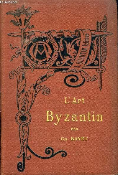 L ART BYZANTIN