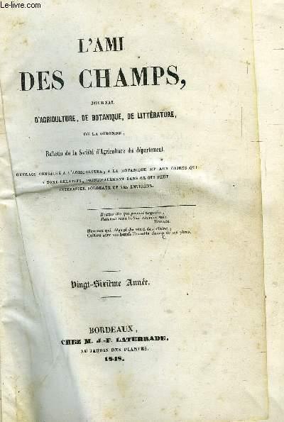 L AMI DES CHAMPS , JOURNAL D AGRICULTURE , DE BOTANIQUE , DE LITTERATURE DE LA GIRONDE.