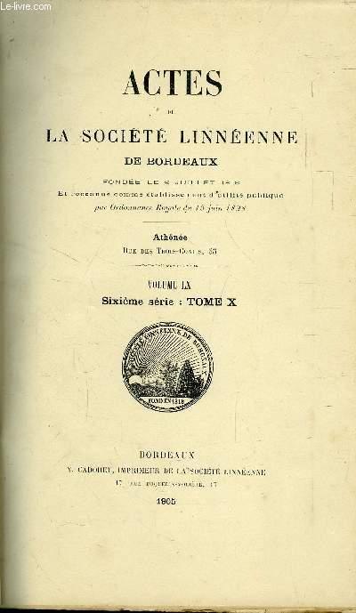 ACTES DE LA SOCIETE LINNEENNE DE BORDEAUX  / VOLUME LX - SIXIEME SERIE : TOME X