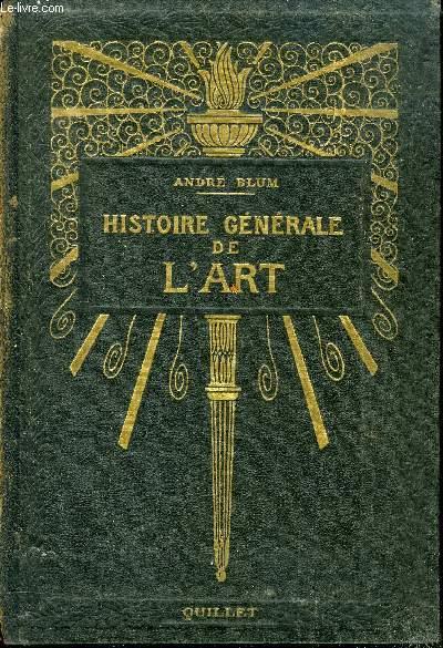 HISTOIRE GENERALE DE L ART DES ORIGINES A NOS JOURS