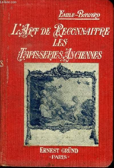 L ART DE RECONNAITRE LES TAPISSERIES