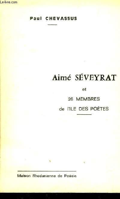 AIME SEVEYRAT  ET 26 MEMBRES DE L ILE DES POETES