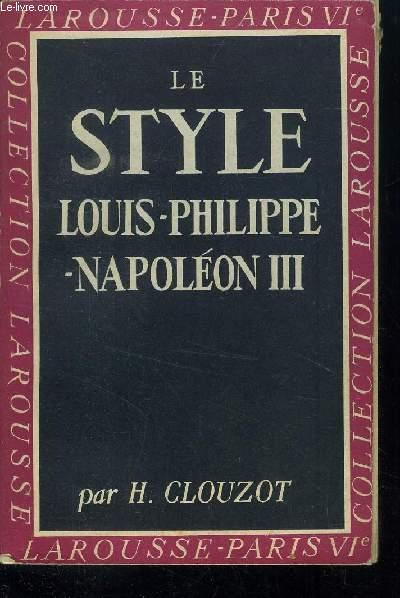 LE STYLE LOUIS PHILIPPE - NAPOLEON III