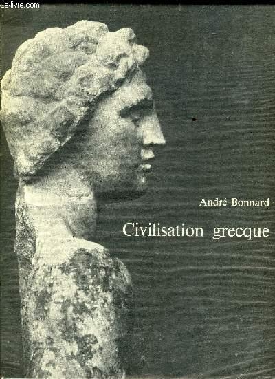 CIVILISATION GRECQUE - D EURIPIDE A ALEXANDRIE
