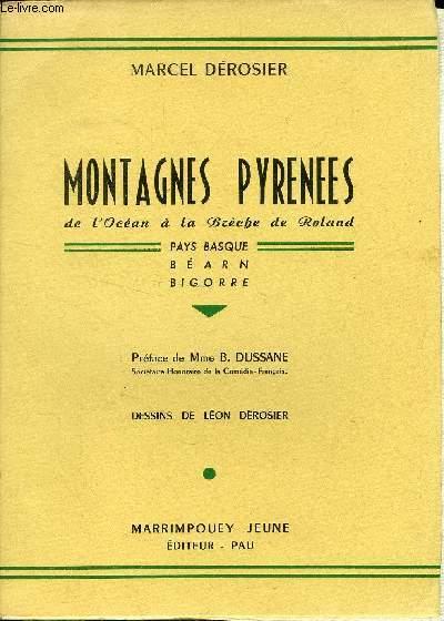MONTAGNES PYRENEES - DE L OCEAN A LA BRECHE DE ROLAND -